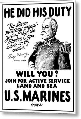 George Dewey - Us Marines Recruiting Metal Print by War Is Hell Store