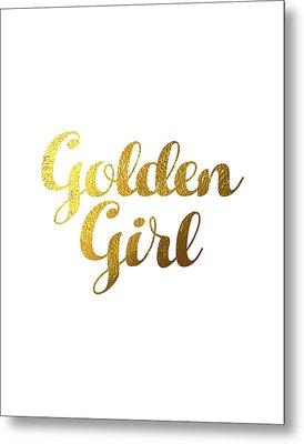 Golden Girl Typography Metal Print by Bekare Creative