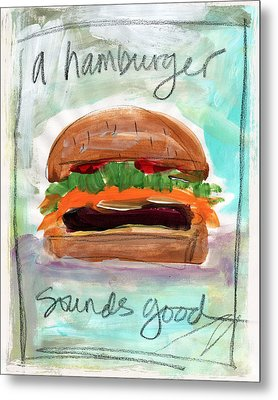 Good Burger Metal Print by Linda Woods