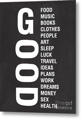 Good Things Metal Print by Linda Woods