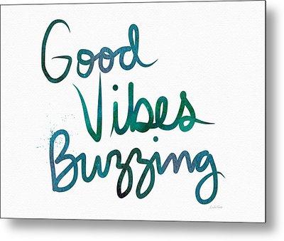 Good Vibes Buzzing- Art By Linda Woods Metal Print by Linda Woods