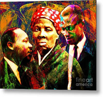 Harriet Tubman Martin Luther King Jr Malcolm X 20160421 Metal Print by Wingsdomain Art and Photography