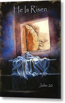 He Is Risen Metal Print by Susan Jenkins
