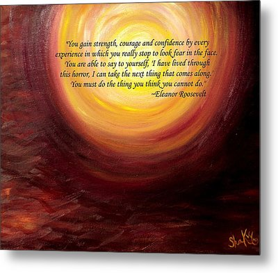 'insatiable' Painting With Eleanor Roosevelt Quote Metal Print by Shannon Keavy