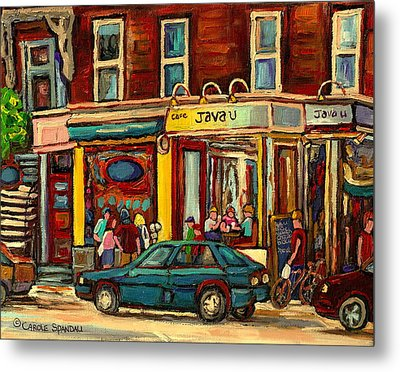Java U Coffee Shop Montreal Painting By Streetscene Specialist Artist Carole Spandau Metal Print by Carole Spandau