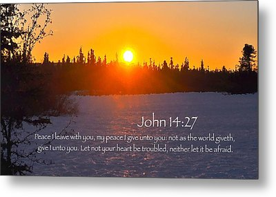 John Chapter 14 Verse 27 Metal Print by Arlene Rhoda Nanouk