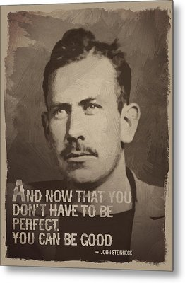 John Steinbeck Quote Metal Print by Afterdarkness