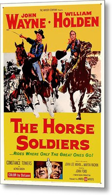 John Wayne And William Holden In The Horse Soldiers 1959 Metal Print by Mountain Dreams