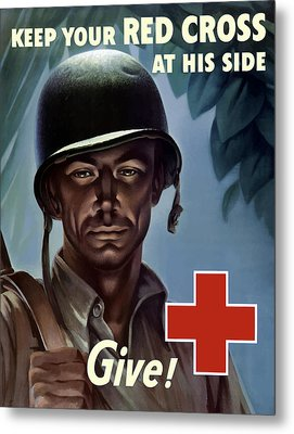 Keep Your Red Cross At His Side Metal Print by War Is Hell Store