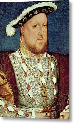 King Henry Viii  Metal Print by Hans Holbein