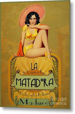 la Matadora Metal Print by Cinema Photography