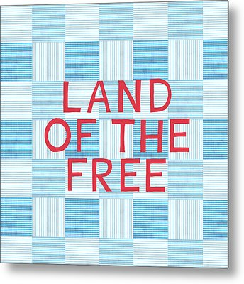 Land Of The Free Metal Print by Linda Woods