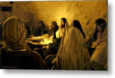 Last Supper Metal Print by Ray Downing