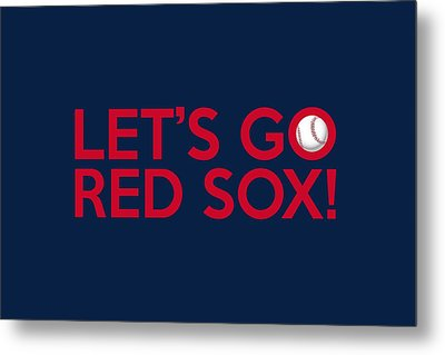 Let's Go Red Sox Metal Print by Florian Rodarte