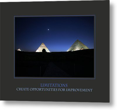 Limitations Create Opportunities For Improvement Metal Print by Donna Corless