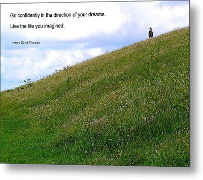 Live The Life You Imagined Metal Print by Jen White