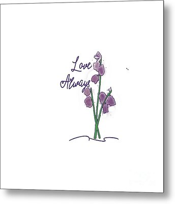 Love always metal print by judy hall folde