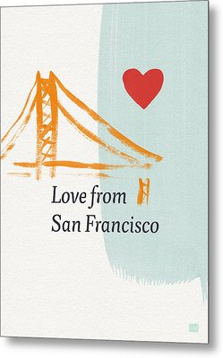 Love From San Francisco- Art By Linda Woods Metal Print by Linda Woods