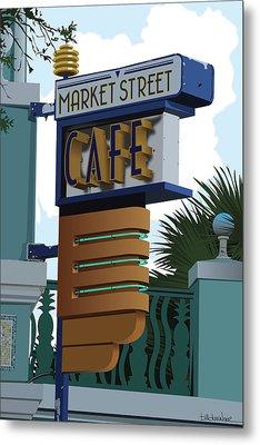 Market Street Cafe Metal Print by Bill Dussinger