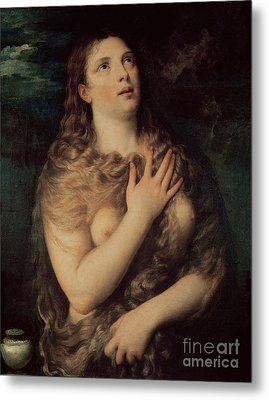 Mary Magdalene Metal Print by Titian