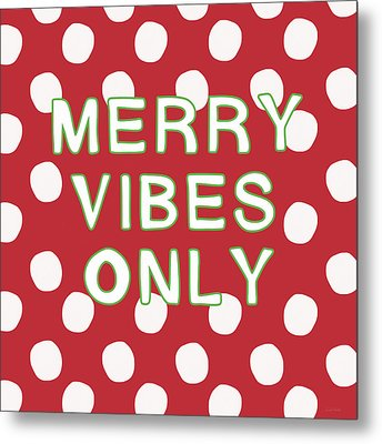 Merry Vibes Only Polka Dots- Art By Linda Woods Metal Print by Linda Woods