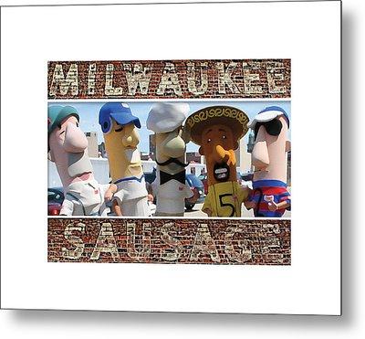 Milwaukee Sausages Metal Print by Geoff Strehlow