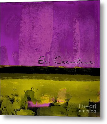 Minima - Be Creative Bc1b-pgv3 Metal Print by Variance Collections