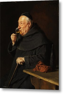 Monk With A Wine Metal Print by Eduard von Grutzner