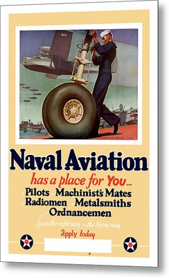 Naval Aviation Has A Place For You Metal Print by War Is Hell Store