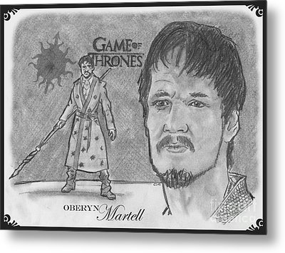 Oberyn Martell The Red Viper Metal Print by Chris DelVecchio