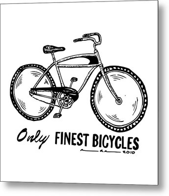 Only Finest Bicycles Metal Print by Karl Addison