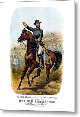 Our Old Commander - General Grant Metal Print by War Is Hell Store