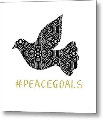 Peace Goals- Art By Linda Woods Metal Print by Linda Woods