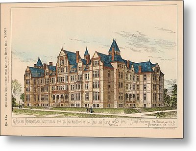 Pennsylvania Institution For The Instruction Of The Deaf And Dumb. Pennsylvania. 1883 Metal Print by James Sheen