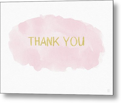 Pink And Gold Watercolor Wash Thank You- Art By Linda Woods Metal Print by Linda Woods