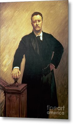 Portrait Of Theodore Roosevelt Metal Print by John Singer Sargent