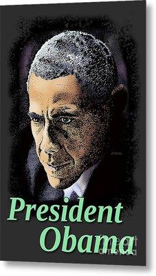 President Obama Metal Print by Joseph Juvenal