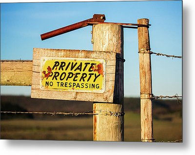 Private Property No Trespassing Metal Print by Todd Klassy