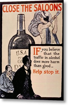 Prohibition Poster, 1918 Metal Print by Everett