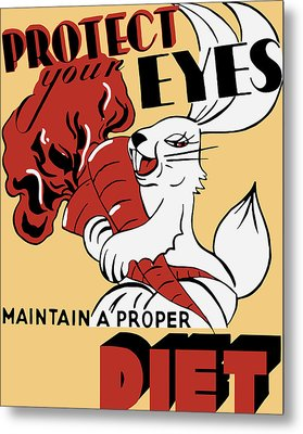 Protect Your Eyes - Maintain A Proper Diet Metal Print by War Is Hell Store