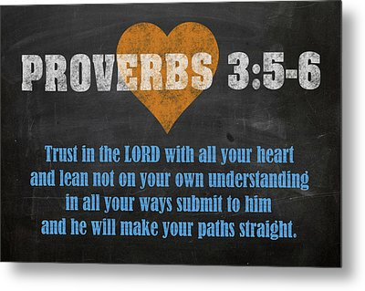 Proverbs 3 5-6 Inspirational Quote Bible Verses On Chalkboard Art Metal Print by Design Turnpike