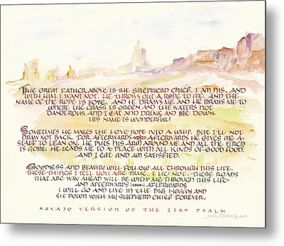 Psalm 23 Navajo Version  Metal Print by Judy Dodds