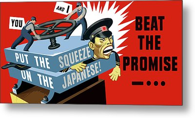 Put The Squeeze On The Japanese Metal Print by War Is Hell Store