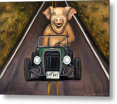 Road Hog Metal Print by Leah Saulnier The Painting Maniac