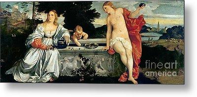 Sacred And Profane Love Metal Print by Titian