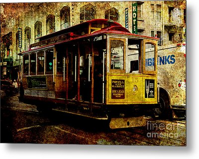 San Francisco Cable Car . Texture Metal Print by Wingsdomain Art and Photography