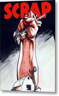 Scrap - Ww2 Propaganda Metal Print by War Is Hell Store