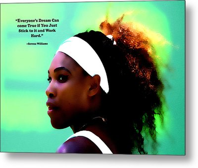 Serena Williams Motivational Quote 1a Metal Print by Brian Reaves