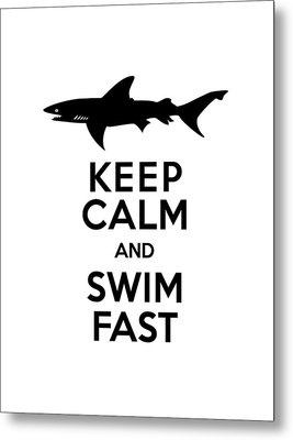Sharks Keep Calm And Swim Fast Metal Print by Antique Images