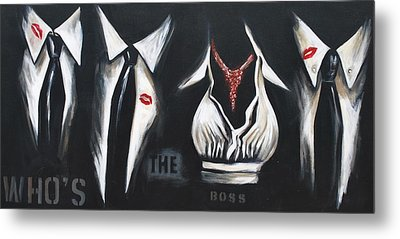 She's The Boss Metal Print by Lori McPhee